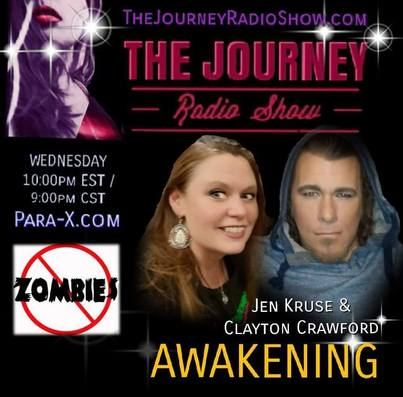 Awakening: No Zombies Allowed - Jen Kruse & Clayton Crawford - TheJourneyRadioShow.com