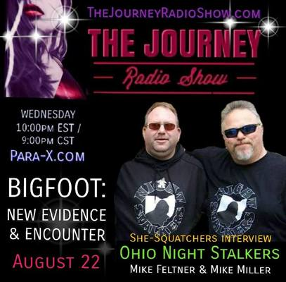 Bigfoot: New Evidence from Ohio Night Stalkers- She-Squatchers interview ONS on The Journey Radio Show - TheJourneyRadioShow.com