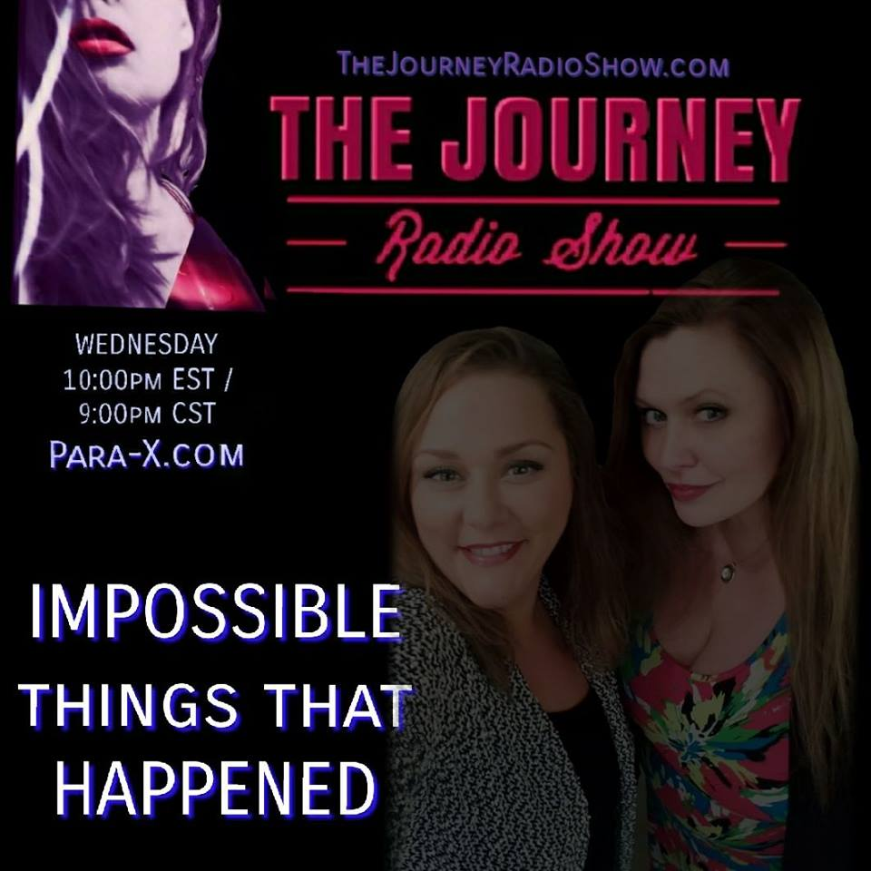 THE JOURNEY Radio Show - Jen Kruse & Jena Grover - Impossible Things That Really Happened = Miracles - TheJourneyRadioShow.com